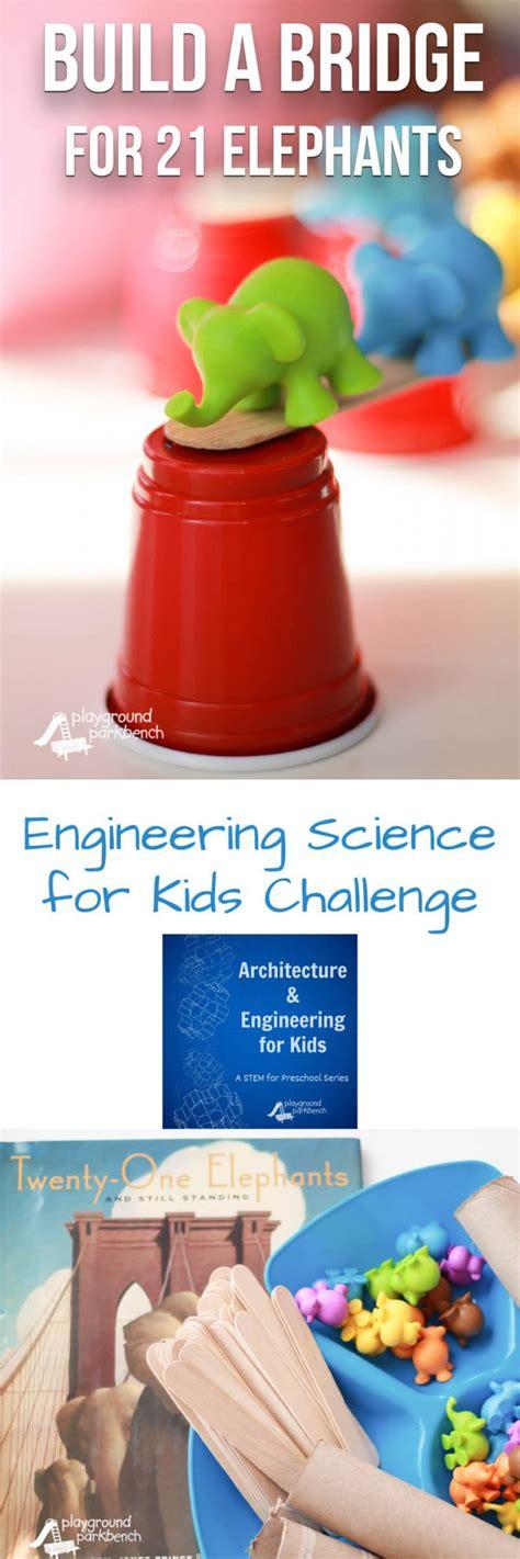 build a bridge science activity for kids bridge designs build a bridge for 21 elephants