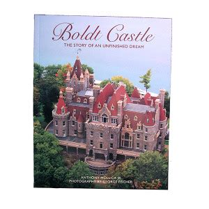 the castle dreamer books boldt castle softcover book official boldt castle
