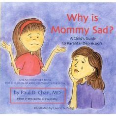 pictures for sad children book why are you so sad a child s book about parental