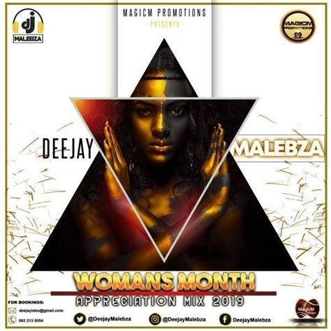 dj malebza womans month appreciation mix