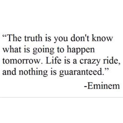 eminem quotes about life quotes about life by eminem quotesgram