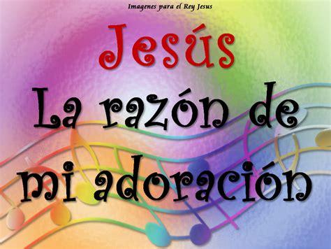 imagenes de adoracion a jesucristo imagenes de alabanza y adoracion newhairstylesformen2014 com