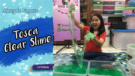 B Toska Nayara tutorial bikin clear slime yang langsung clear bening