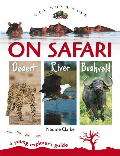 1431702064 on safari a young explorer s children struik nature