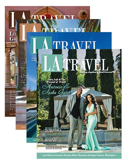 travel los angeles magazine latm annual subscription los angeles travel magazine