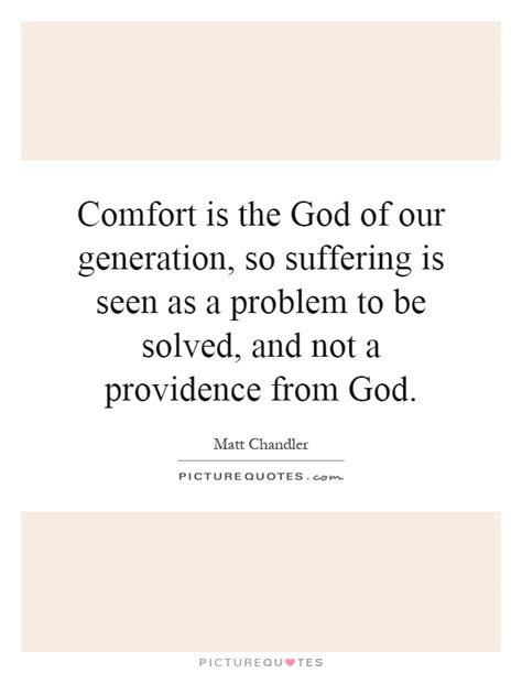 god of all comfort lyrics comfort is the god of our generation so suffering is seen