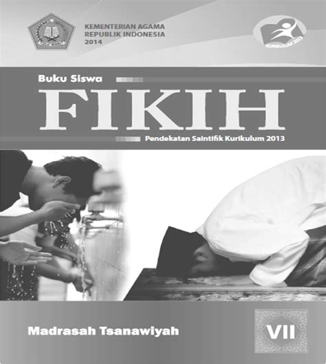 Buku Siswa Fiqih Kelas 7 Mts ilmu matematika buku fiqih kelas 7 kurikulum 2013