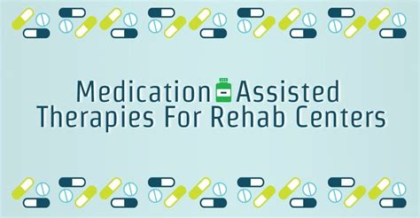 Medically Assisted Detox Omaha by Medication Assisted Therapies For Rehab Centers