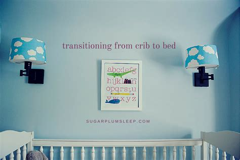Transitioning From A Crib To A Bed by Transitioning From Crib To Bed The Sugar Plum Sleep Co