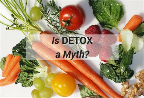 Detox Myths by Is Detox A Myth Greenmedinfo Entry