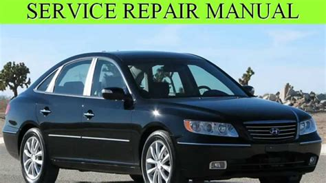 2006 hyundai azera owners manual hyundai azera 2006 2007 2008 repair manual youtube