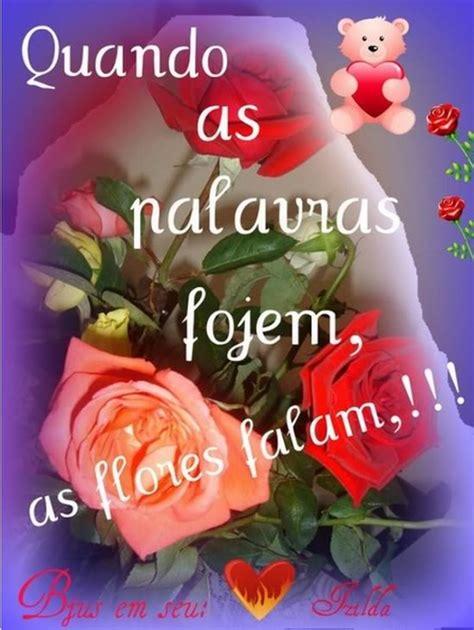 imagens de flores com frase recados para facebook de flores