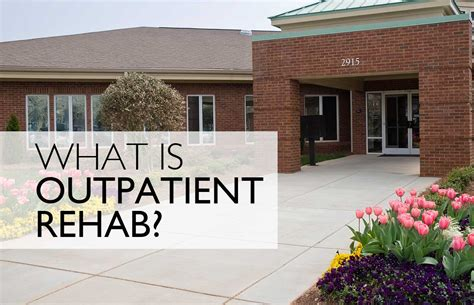 Outpatient Detox by What Is Outpatient Rehab