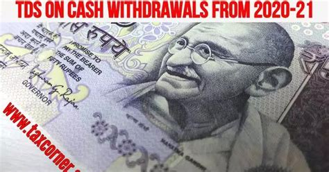 amended section  tds  cash withdrawals