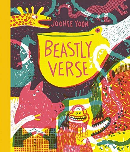 beastly verse by joohee yoon the picture book review