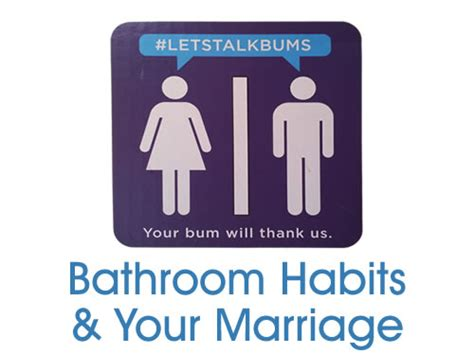bathroom habits bathroom habits bathroom habits and your marriage newlywed
