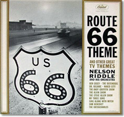 theme song route 66 nelson riddle the official website route 66 theme