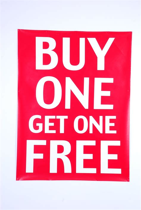 Get The 4 1 1 For Free by Buy 1 Get 1 Free Poster 750 X 1000mm