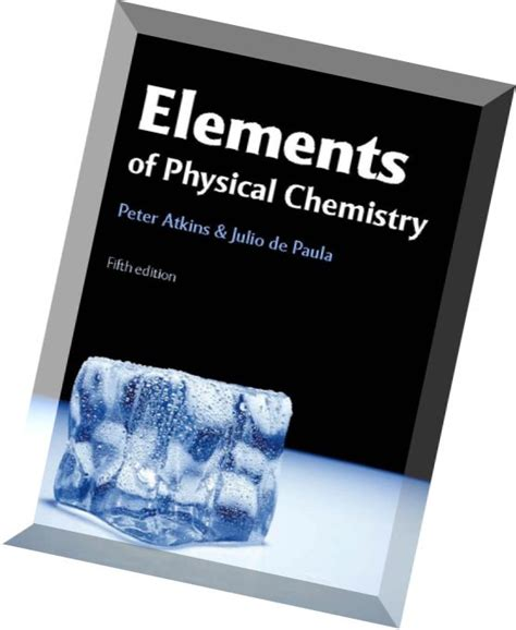 Physical Chemistry 6th Edition elements of physical chemistry 5th edition pdf magazine
