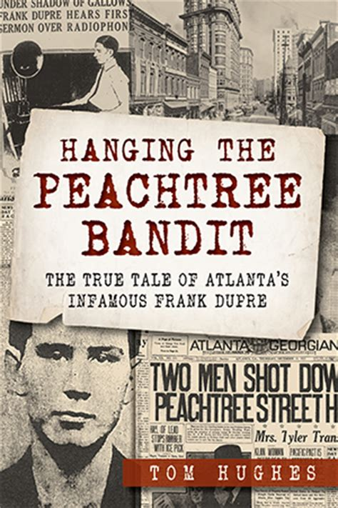 slightly south of simple a novel the peachtree bluff series hanging the peachtree bandit the true tale of atlanta s
