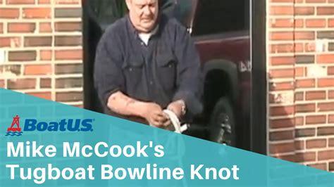 tugboat knot mike mccook s tugboat bowline knot boatus youtube