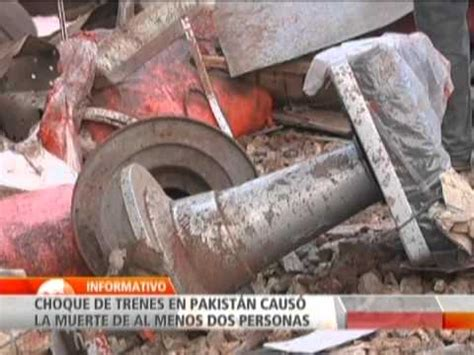 imagenes fuertes de gente descuartizada accidente de trenes en pakist 225 n deja al menos dos personas