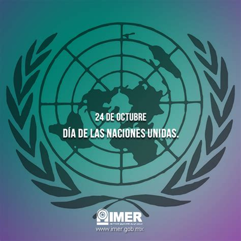 imagenes 24 octubre dia naciones unidas d 237 a de las naciones unidas imer