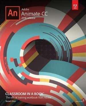 adobe animate cc classroom in a book 2018 release books cartea adobe animate cc classroom in a book 2018 release