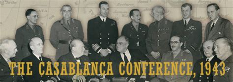 casablanca conference the casablanca conference 1943 pursuing unconditional