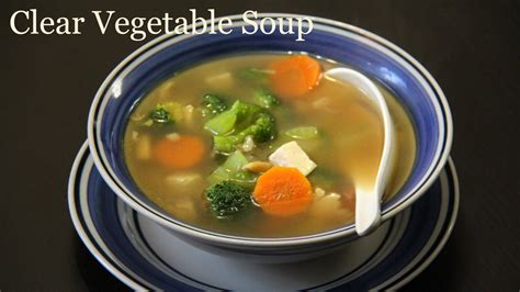 authentic clear vegetable soup recipe quick healthy