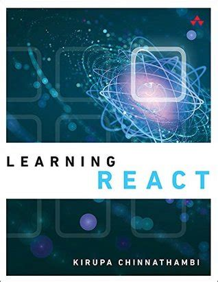learning react building mobile apps with javascript books learning react a on guide to building maintainable