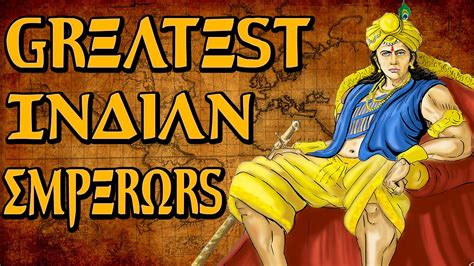 best of the king top 5 greatest emperors conquerors rulers of india
