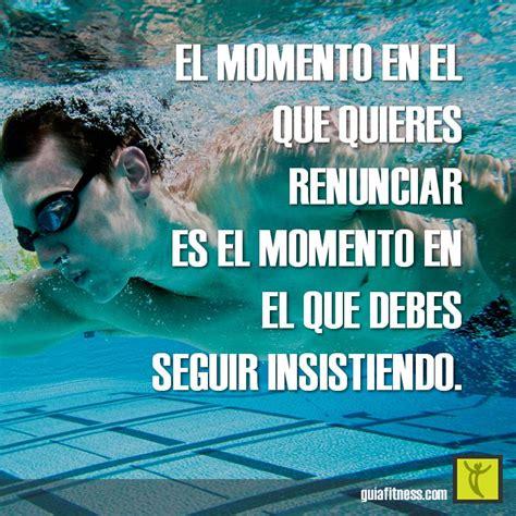 imagenes motivacionales de natacion frases de ejercicio motivadoras buscar con google