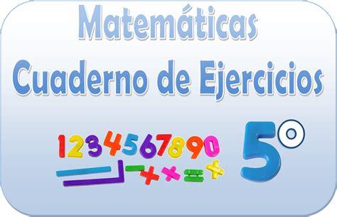 descargar cuaderno de matematicas 5 primaria 2 trimestre savia 9788467570151 matem 225 ticas cuaderno de ejercicios para quinto grado material educativo