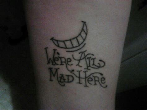 we re all mad here tattoos we re all mad here tats