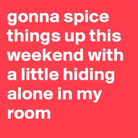 3 ways to spice things up in the bedroom beautiful ways gonna spice things up this weekend with a little hiding