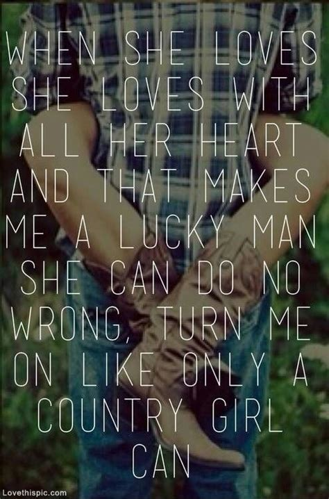 country love songs for him tumblr only a country girl love cute music country song lyrics