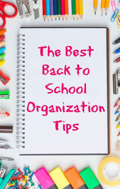 organization tips for school the best back to school organization tips to start your