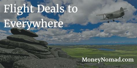 flight deals find the best airline tickets and cheap international travel money nomad
