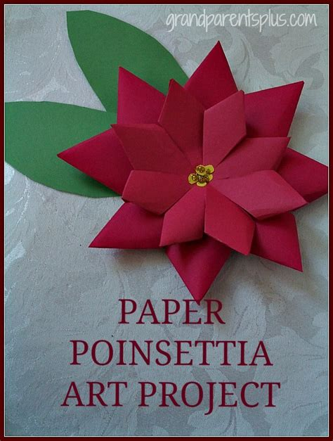 poinsettia craft project paper poinsettia project grandparentsplus