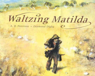 waltzing matilda books booktopia waltzing matilda australian children s