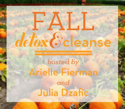 Fall Detox by Fall Cleanse Be Well With Arielle