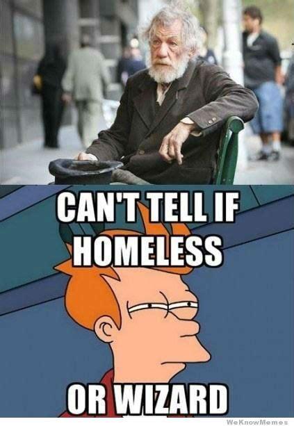 Wizard Memes - homeless funny memes memes
