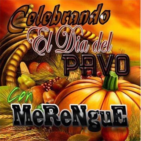 imagenes mamonas del dia del pavo buy celebrando el dia del pavo con merengue 2011 2012 cd