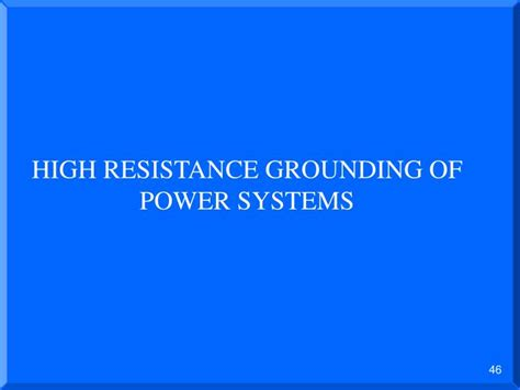 neutral grounding resistor ppt ppt advantages and disadvantages of different types of neutral grounding systems powerpoint