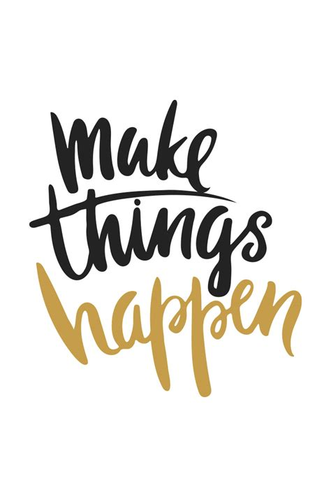 Will Make This Happen mantra monday make things happen a mission
