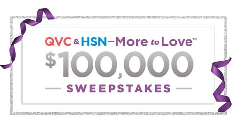 Qvc Sweepstakes - qvc hsn sweepstakes 2018 win 100 000 cash