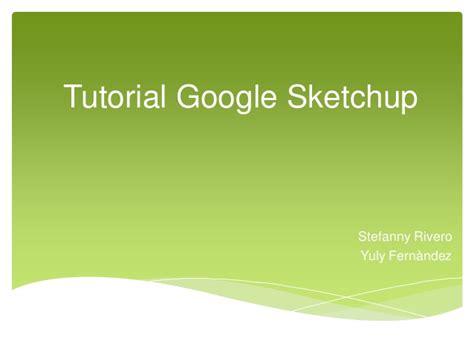 tutorial google sketchup tutorial google sketchup piano