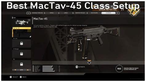 Call Of Duty 45 best mactav 45 class setup call of duty infinite