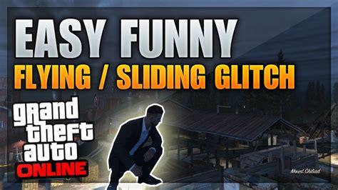 online tutorial for gta 5 gta 5 fun glitches insane flying sliding glitch online